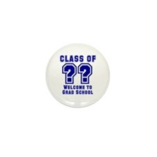 """Class of ??  Welcome..."" Mini Button (10 pack)"