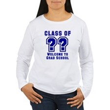 """Class of ??  Welcome..."" T-Shirt"