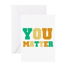 YOU Matter Greeting Card