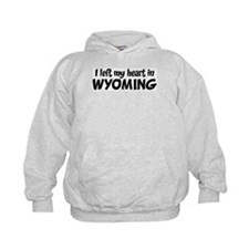 Left my Heart: WYOMING Hoodie