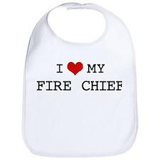 I Love My FIRE CHIEF Bib