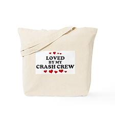 Loved by: CRASH CREW Tote Bag