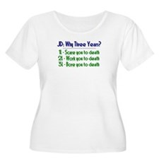 JD = Three Years Plus Size T-Shirt