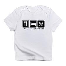 EAT SLEEP SOCCER Infant T-Shirt