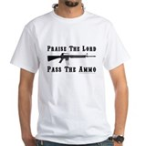 Praise The Lord, Pass The Ammo T-Shirt