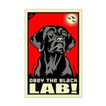 Obey the Black Lab! 06 Mini Poster Print