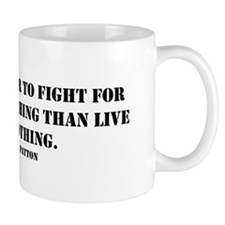 Patton Quote - Die Mug
