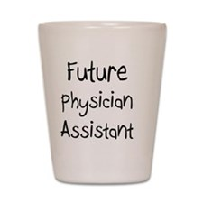 Physician-Assistant144 Shot Glass
