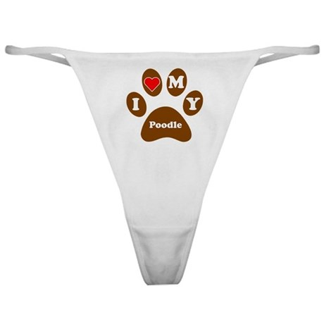 I Heart My Poodle Classic Thong