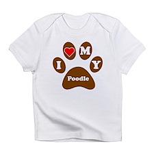 I Heart My Poodle Infant T-Shirt