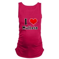 i heart mullets.png Maternity Tank Top