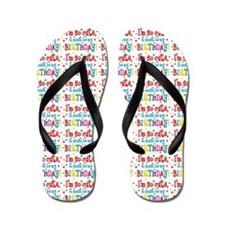 So Cute Birthday Flip Flops