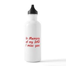 In memory of my DAD Water Bottle