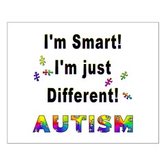 Autistic-Smart, Just Different! Posters