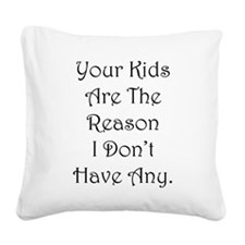 Your Kids Square Canvas Pillow