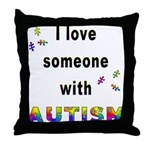 I Love Someone With Autism! Throw Pillow
