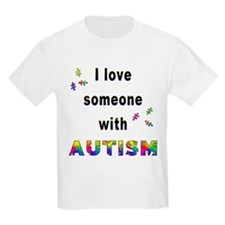 I Love Someone With Autism! Kids T-Shirt
