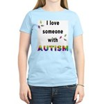 I Love Someone With Autism! Women's Pink T-Shirt