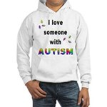 I Love Someone With Autism! Hooded Sweatshirt