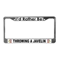 Rather Be Throwing a Javelin License Plate Frame