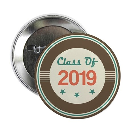"""Class of 2019 Vintage 2.25"""" Button"""