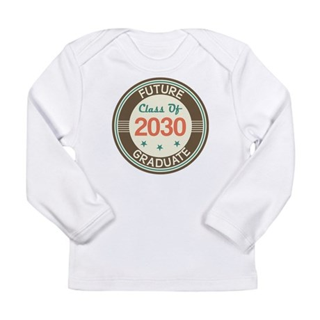 Future Grad 2030 Vintage Long Sleeve Infant T-Shir