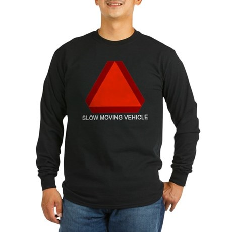 Slow Moving Vehicle Sign Long Sleeve Dark T-Shirt