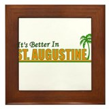 It's Better in St. Augustine, Framed Tile