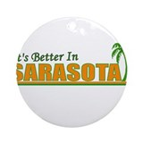 It's Better in Sarasota, Flor Ornament (Round)