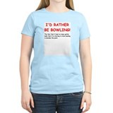 I'd Rather Be Bowling Women's Pink T-Shirt