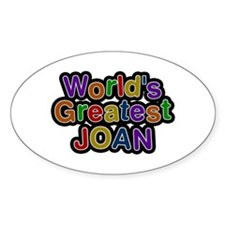 World's Greatest Joan Oval Sticker 10 Pack