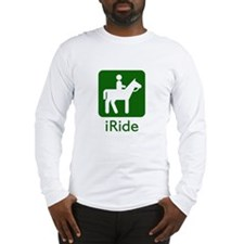 iRide (equestrian) Long Sleeve T-Shirt