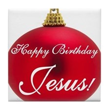 Happy Birthday Jesus Tile Coaster
