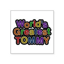 World's Greatest Tommy Square Sticker
