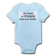 MY DADDY IS STRONGER Infant Bodysuit
