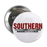 SOUTHERN BORN Button