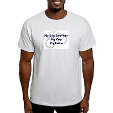 My Big Brother My Cop Ash Grey T-Shirt