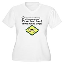 dont_breed_poundd T-Shirt