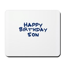 Happy Birthday Son Mousepad