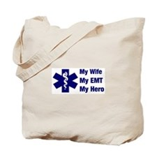 My Wife My EMT Tote Bag