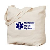 My Mommy My EMT Tote Bag