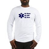 My Mama My EMT Long Sleeve T-Shirt