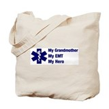 My Grandmother My EMT Tote Bag