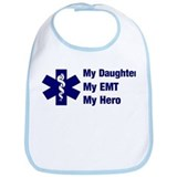 My Daughter My EMT Bib