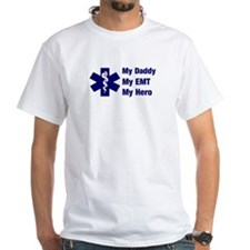 My Daddy My EMT Shirt