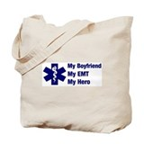 My Boyfriend My EMT Tote Bag