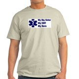 My Big Sister My EMT Ash Grey T-Shirt