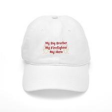 My Big Brother My Firefighter Baseball Cap