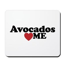 Avocados Love Me Mousepad