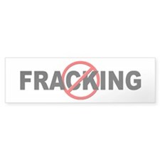 Anti / No Fracking Bumper Sticker